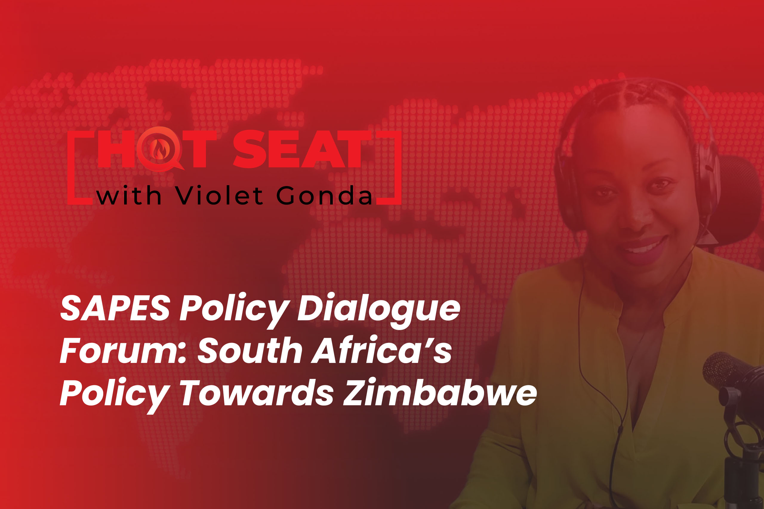 SAPES Policy Dialogue Forum: South Africa's Policy Towards Zimbabwe